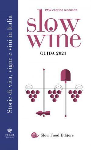 La rivoluzione nella nuova guida Slow Wine 2021